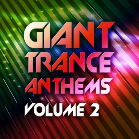 Giant Trance Anthems Vol.2 (2012)