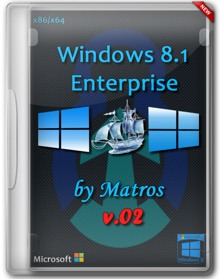 Windows 8.1 Enterprise x86/x64 by Matros v.02 (RUS/2014)