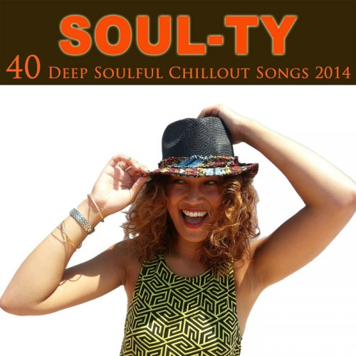 Soul Ty - 40 Deep Soulful Chillout Songs 2014 (2014)
