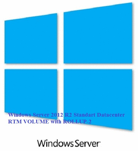Windows Server 2012 R2 Standart Datacenter RTM VOLUME with ROLLUP-2
