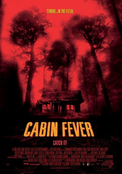 Cabin Fever Trilogy
