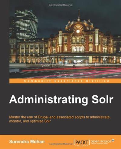 Administrating Solr (EPUB + PDF)