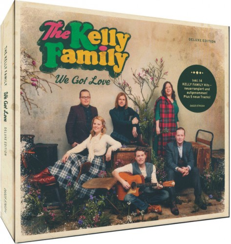 The Kelly Family - We Got Love (Deluxe Edition) (2017) (FLAC)