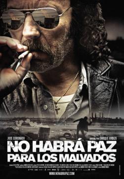 Нет мира для нечестивых / Нет покоя для нечестивых / No habrá paz para los malvados (2011) BDRip 720p