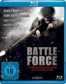 Разведка боем / Battle Force (2011) BDRip 720p