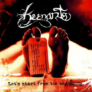 Keenants - Let's Start From The Beginning (2005)