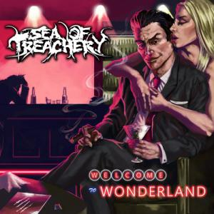 Sea Of Treachery - Wonderland (2010)