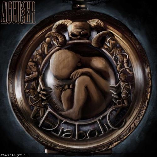 Accuser - Diabolic (2013)