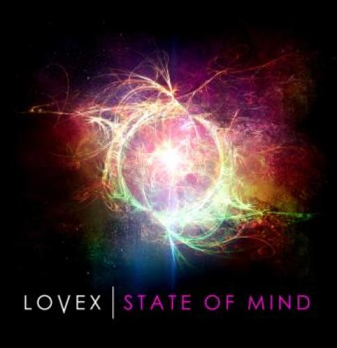 Lovex - State Of Mind (2013)