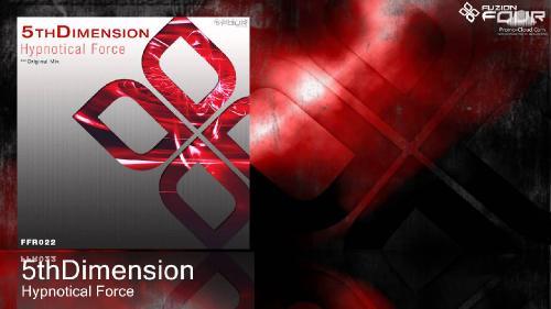 5thDimension - Hypnotical Force (2013)