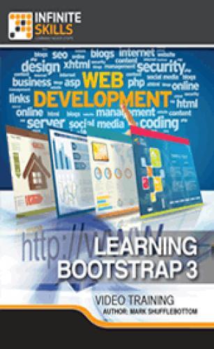 Infiniteskills - Learning Bootstrap 3 (2013)