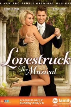 ������� ����������: ������ / Lovestruck: The Musical (2013)  WEB-DL 720p