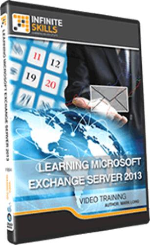 InfiniteSkills - Learning Microsoft Exchange Server 2013 Training Video