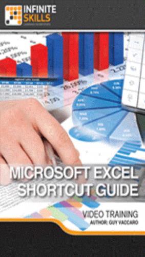 Infiniteskills - Microsoft Excel - Shortcut Guide