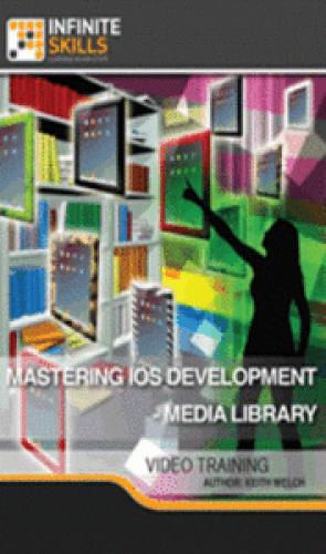 InfiniteSkills - Mastering iOS Development - Media Library